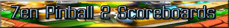 Zen Pinball 2 Scoreboards Link