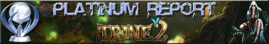 Platinum Report Trine 2