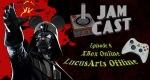 JamCast Episode 8: XBox Online, LucusArts Offline