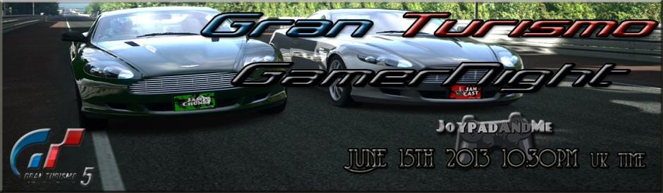 Gran Turismo 5 Gamernight June 2013