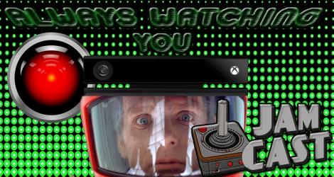 JamCast Episode 10: Always Watching You