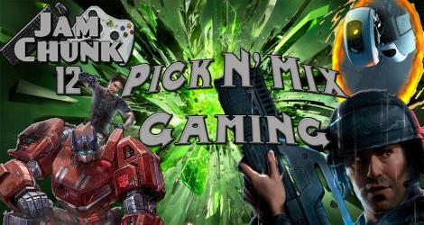 JamChunk Episode 12: Pick N Mix Gaming