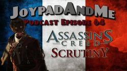 Podcast Episode 64: Assassins Creed Scrutiny