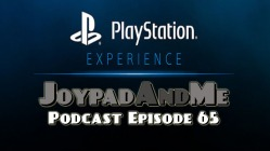 Podcast Episode 65 PlayStation Experience