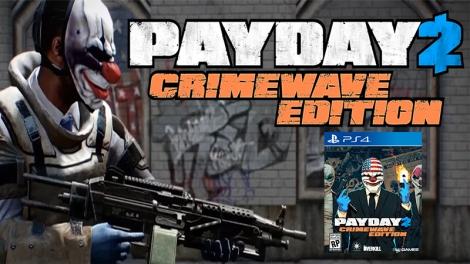 Payday 2 Crimewave Edition Link