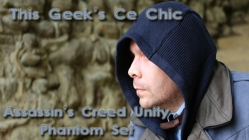 This Geeks Ce Chic Assassins Creed Unity Phantom Set Link